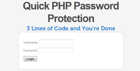 Quick PHP Password Protection (Login System)