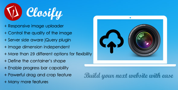 Closify - Powerful & Flexible Image Uploader